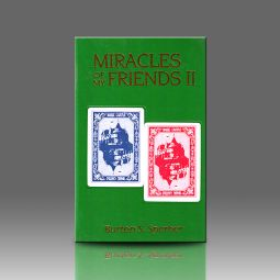 Miracles of My Friends II by Burt Sperber
