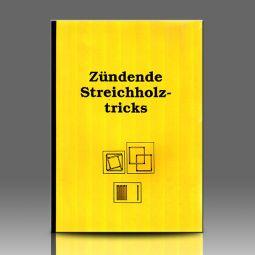 Zündende Streichholztricks