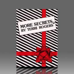 More Secrets by Terri Rogers