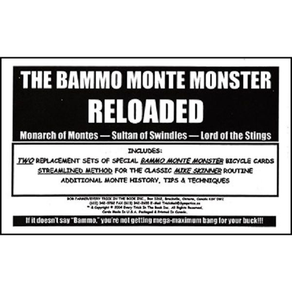 Bammo Monte Monster Reloaded by Bob Farmer