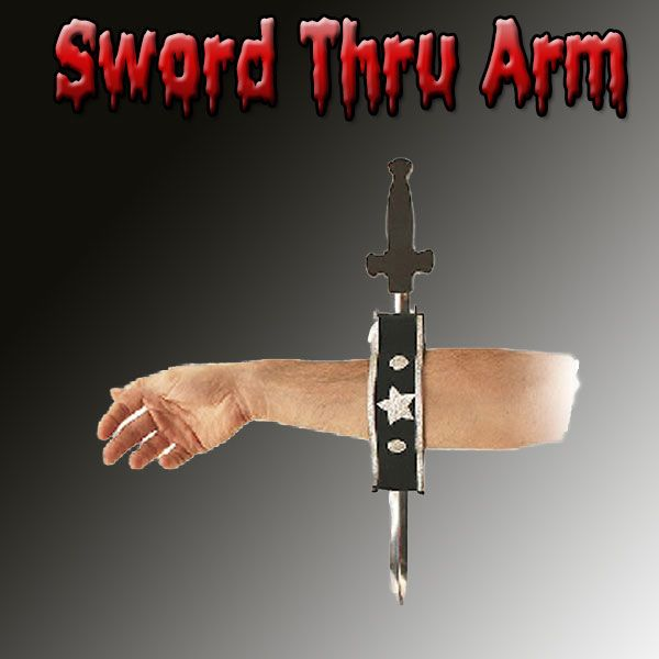 Sword Thru Arm