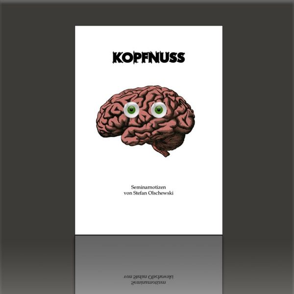 KOPFNUSS Seminarheft - Stefan Olschewski