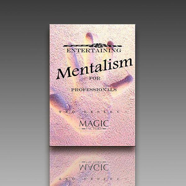 Entertaining Mentalism for Professionals