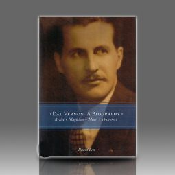 Dai Vernon: A Biography