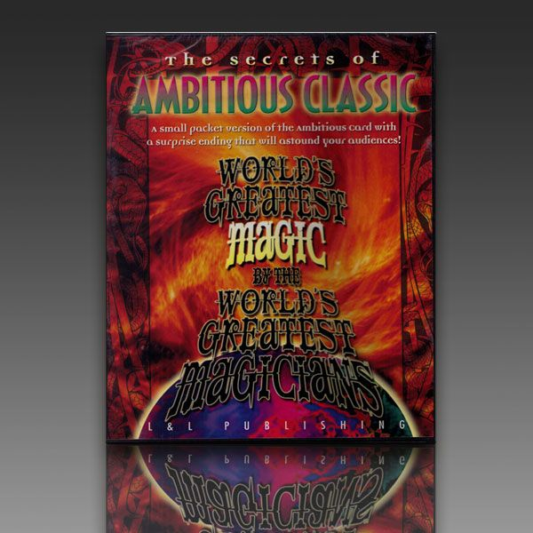 Ambitious Classic -World Greatest Magic