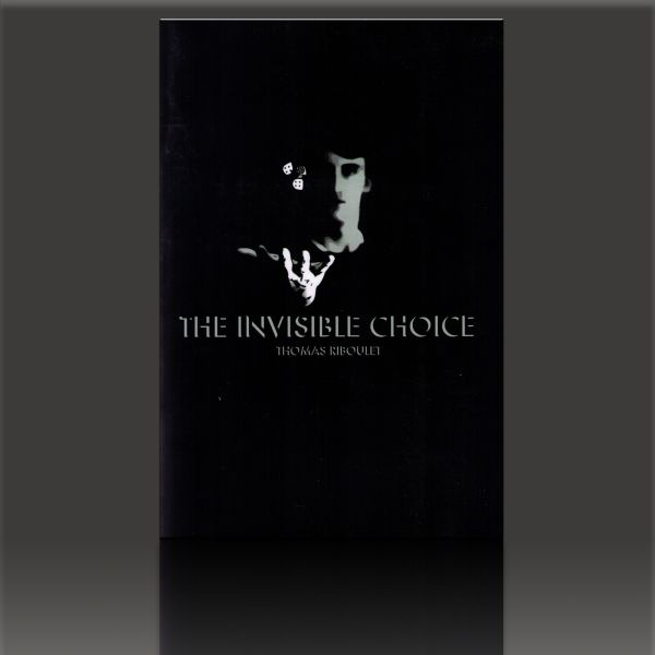 The Invisible Choice by Thomas Riboulet