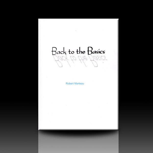 Back to the Basics - Robert Marteau
