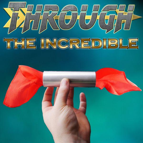 Through The Incredible