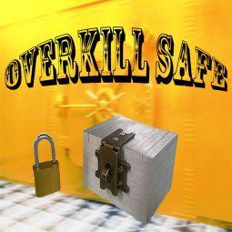 Overkill Safe
