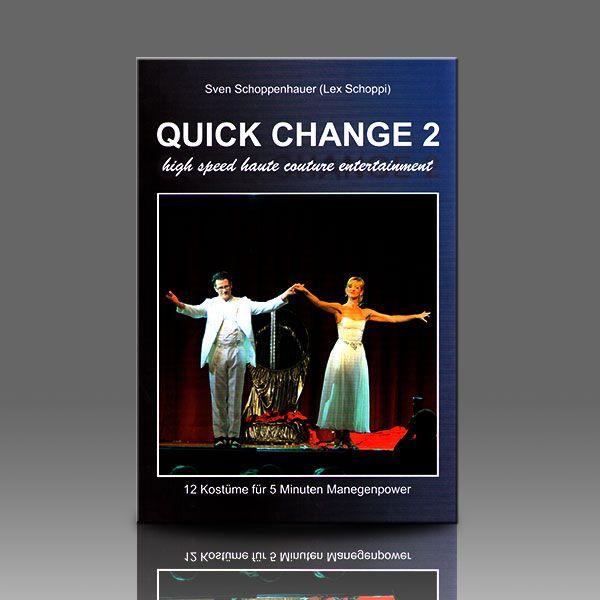 QUICK CHANGE 2