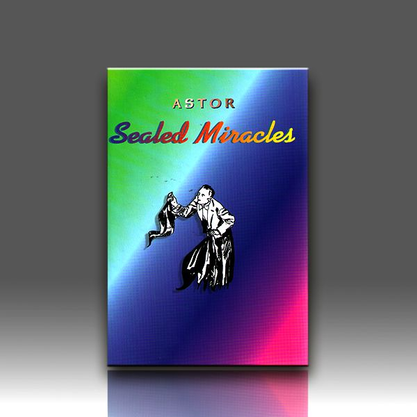 Sealed Miracles - Astor