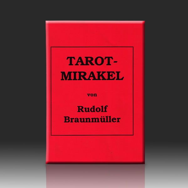 Tarot Mirakel - Rudolf Braunmüller