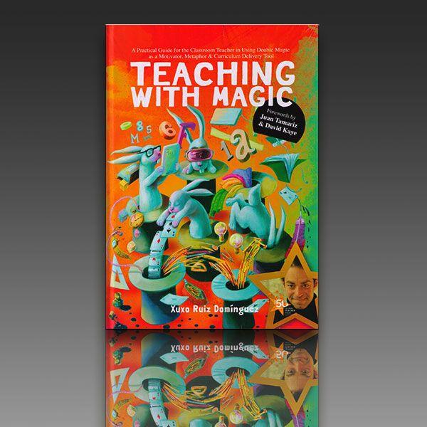 Teaching with Magic