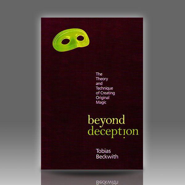 Beyond Deception - Tobias Beckwith