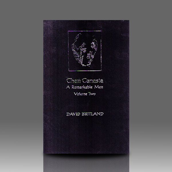 Chan Canasta - A Remarkable Man - Volume 2