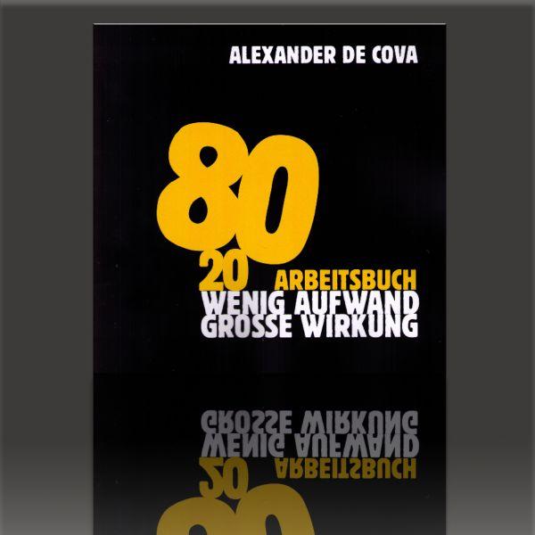 Arbeitsbuch 80/20 Alexander de Cova