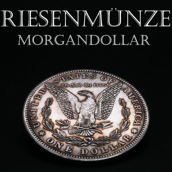 Riesenmünze Morgandollar