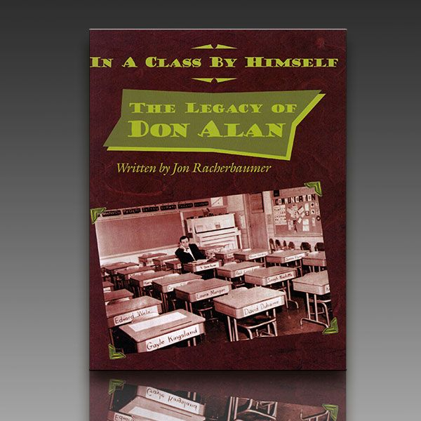 In a Class By Himself -Legacy of Don Alan