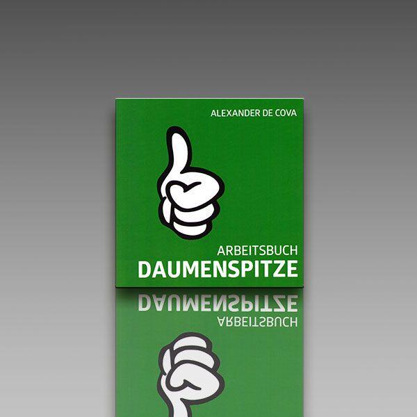 Arbeitsbuch Daumenspitze - Alexander de Cova