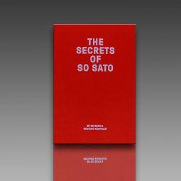 The Secrets of So Sato by So Sato and Richard Kaufman