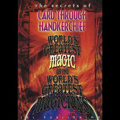 The Card Through Handkerchief (Worlds Greatest Magic)